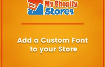 myshopifystores-small-task-add-a-custome-font-to-your-store-min.jpg