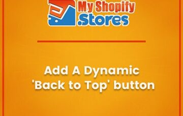 myshopifystores-small-task-add-a-dynamic-back-to-top-button-min.jpg