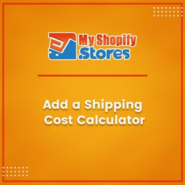 Add a Shipping Cost Calculator
