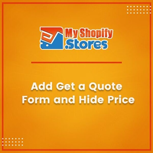 Add Get a Quote Form and Hide Price