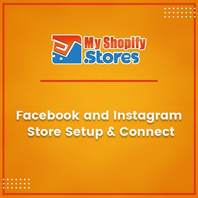 myshopifystores-small-task-facebook-and-instagram-store-setup-connect-min.jpg