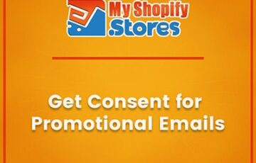 myshopifystores-small-task-get-consent-for-promotional-emails-min.jpg