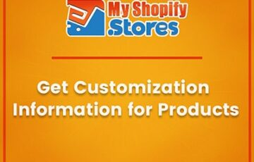 myshopifystores-small-task-get-customization-information-for-products-min.jpg
