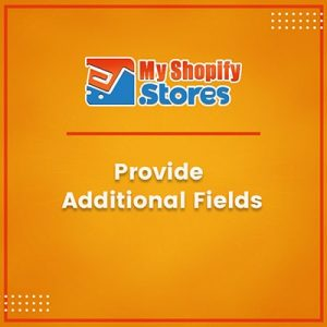 Provide Additional Fields