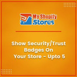 Show security/trust badges on your store - upto 5