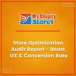 Store Optimization audit report - Boost UX & conversion rate