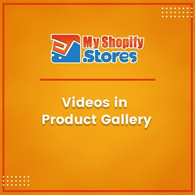 myshopifystores-small-task-videos-in-product-gallery-min.jpg