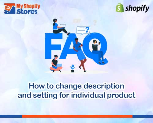 myshopifystores-How-to-change-description-and-setting-for-individual-product
