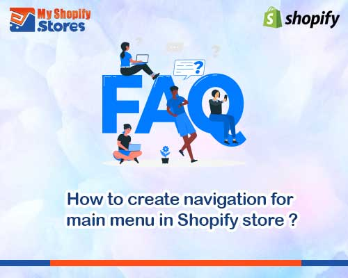 myshopifystores-How-to-create-navigation-for-main-menu-in-Shopify-store