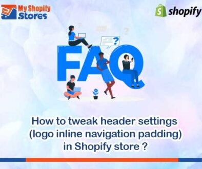 myshopifystores-How-to-tweak-header-settings-(logo-inline-navigation-padding)-in-Shopify-store