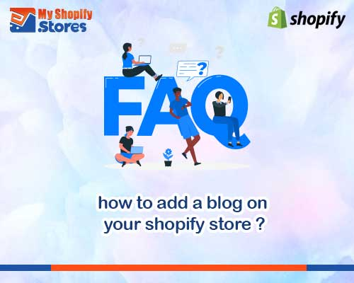 myshopifystores-how-to-add-a-blog-on-your-shopify-store