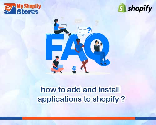 myshopifystores-how-to-add-and-install-applications-to-shopify