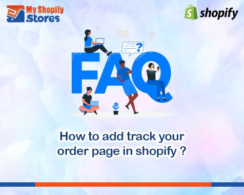 myshopifystores-how-to-add-track-your-order-page-in-shopify