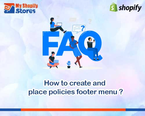 myshopifystores-how-to-create-and-place-policies-footer-menu