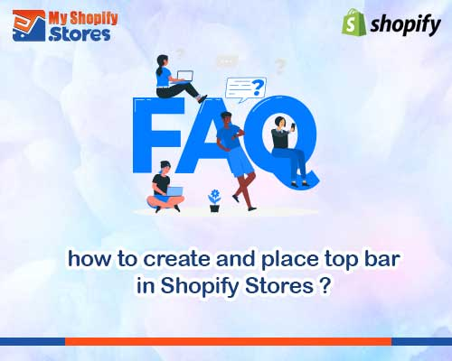 myshopifystores-how-to-create-and-place-top-bar