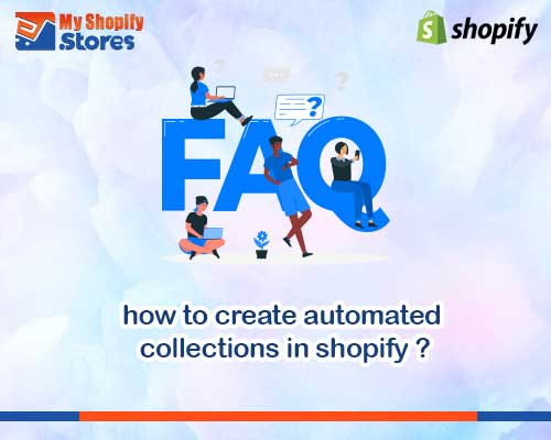 myshopifystores-how-to-create-automated-collections-in-shopify